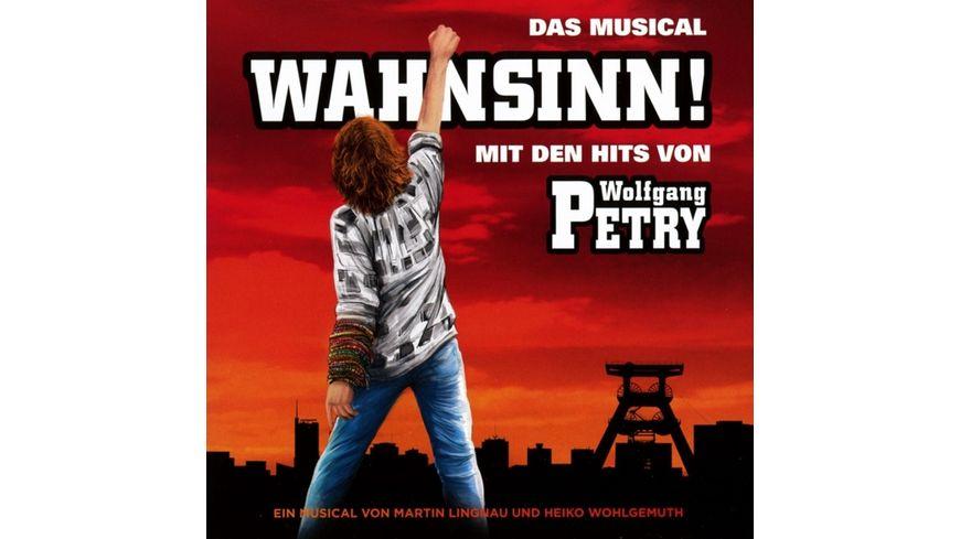 Wahnsinn Das Musical mit den Hits von Wolfgang Pe