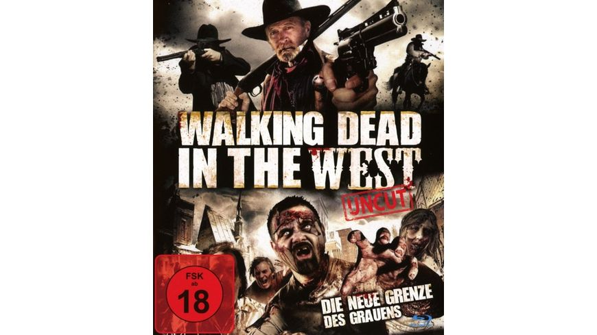 Walking Dead in the West Uncut Edition
