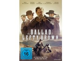 The Ballad of Lefty Brown He never wanted to be a hero