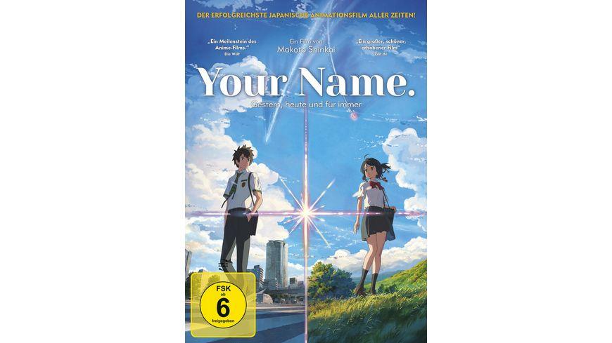 Your Name Gestern heute und fuer immer