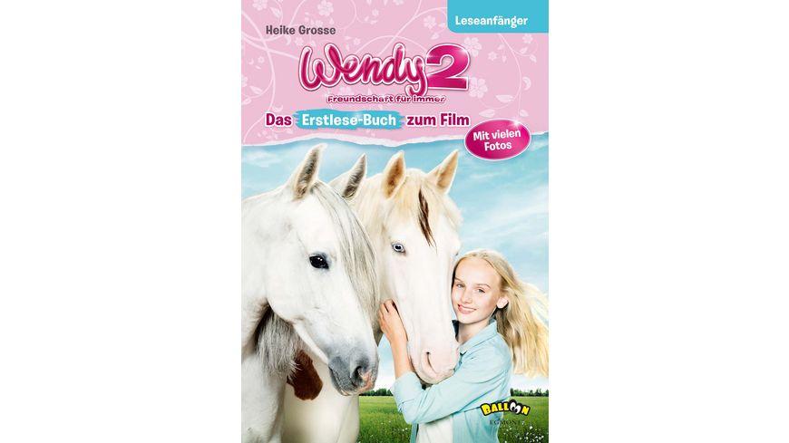 Wendy 2 Freundschaft fuer immer Leseanfaenger