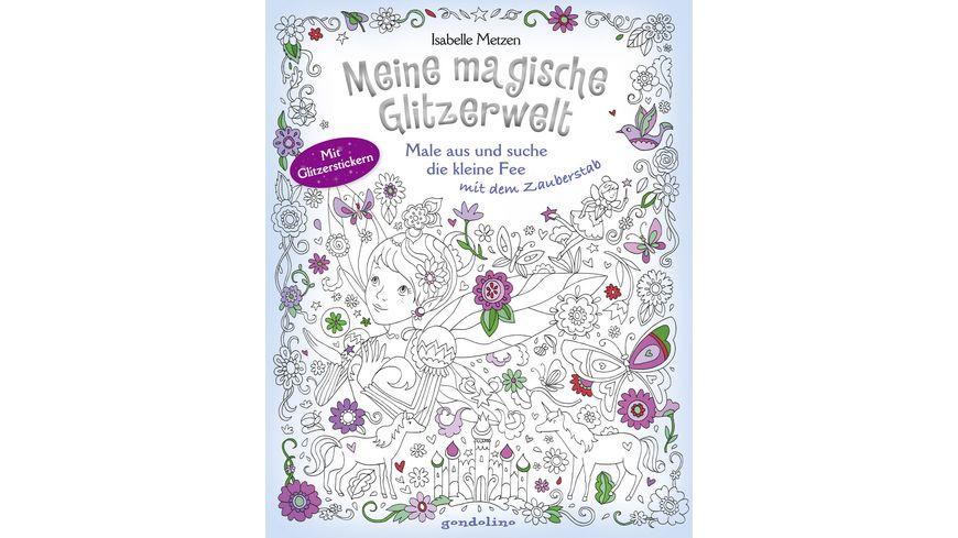 Buch gondolino Meine magische Glitzerwelt Male aus und suche die kleine Fee mit dem Zauberstab