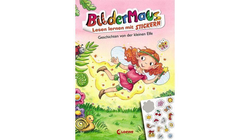 Bildermaus Lesen lernen mit Stickern Geschichten von der kleinen Elfe