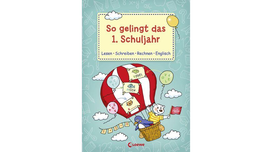 Buch Loewe So gelingt das 1 Schuljahr
