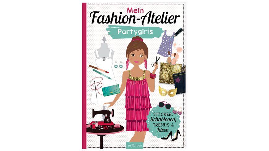 Mein Fashion Atelier Partygirls