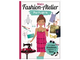 Buch Ars edition Mein Fashion Atelier Partygirls