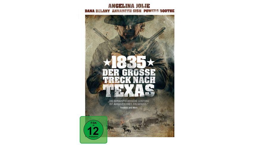 1835 Der grosse Treck nach Texas