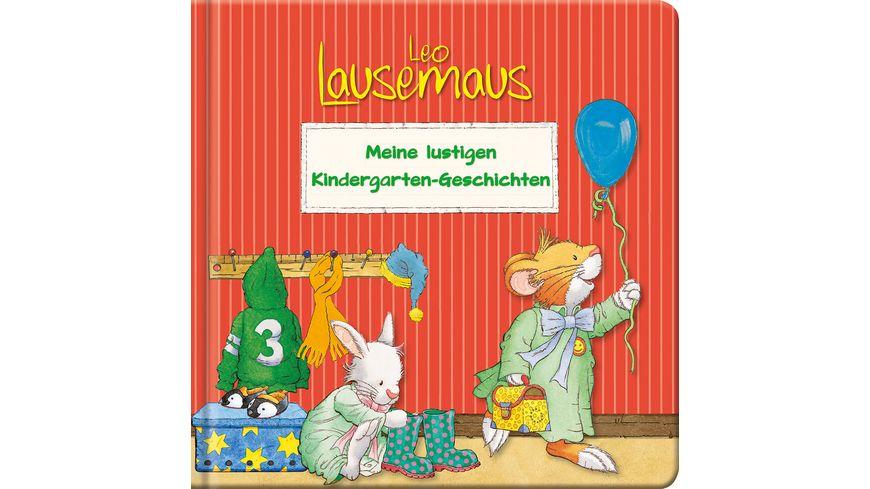 Leo Lausemaus Meine lustigen Kindergarten Geschichten