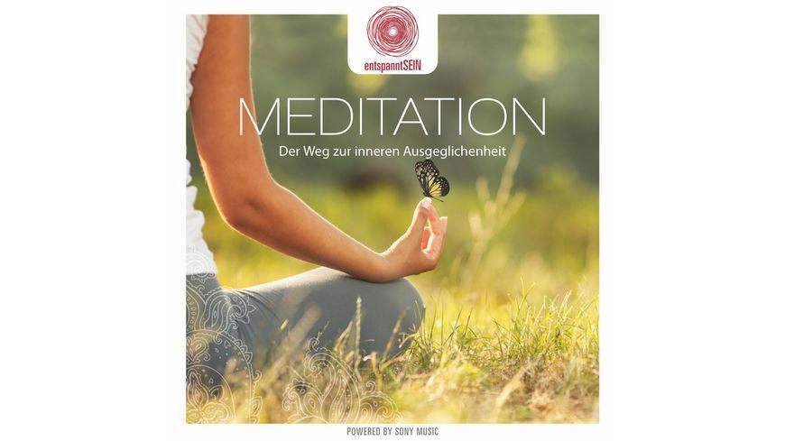 entspanntSEIN Meditation Der Weg zur inneren R