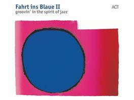 Fahrt Ins Blaue II Groovin In The Spirit Of Jazz