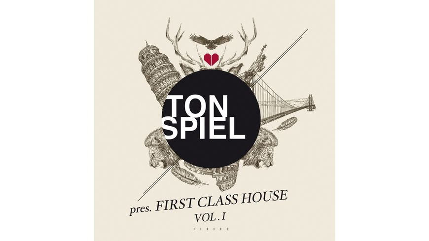 TONSPIEL pres FIRST CLASS HOUSE VOL 1