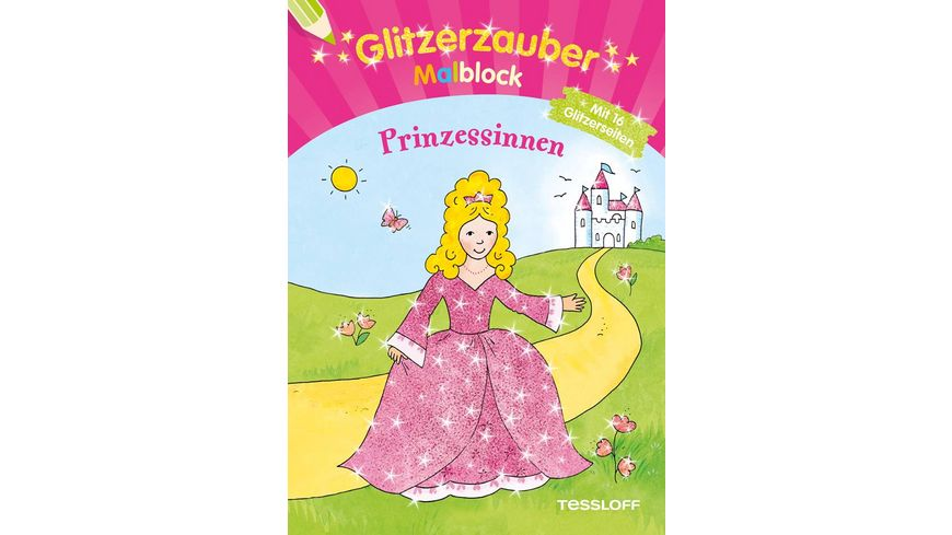 Buch Tessloff Glitzerzauber Malblock Prinzessinnen