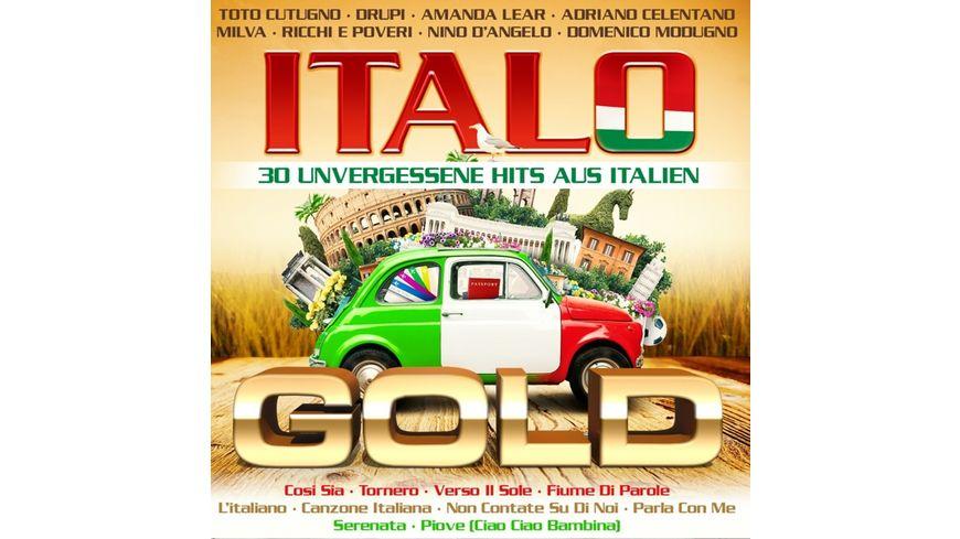 Italo Gold 30 unvergessene Hits aus Italien