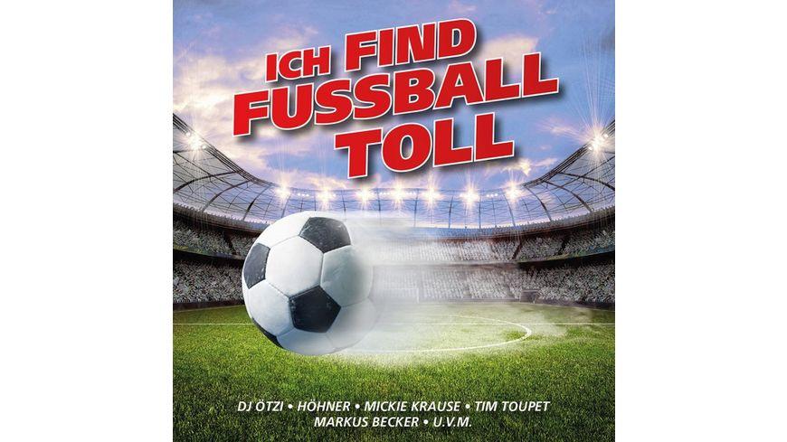 Ich Find Fussball Toll