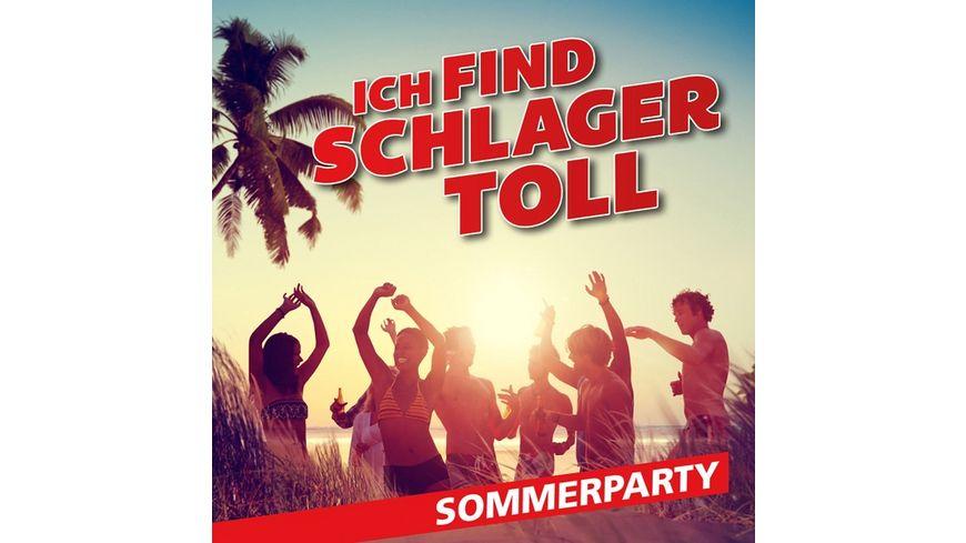 Ich Find Schlager Toll Sommerparty