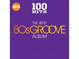 100 Hits Best Of 80 s Groove