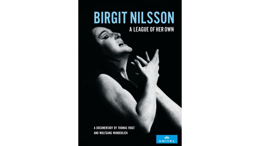 Birgit Nilsson A League of her own