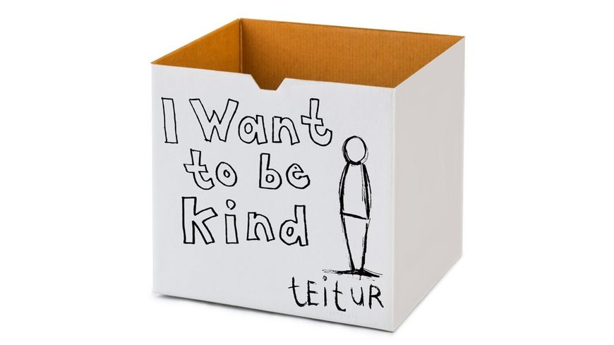 I Want to Be Kind