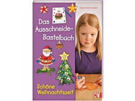 Das Ausschneide Bastelbuch Schoene Weihnachtszeit