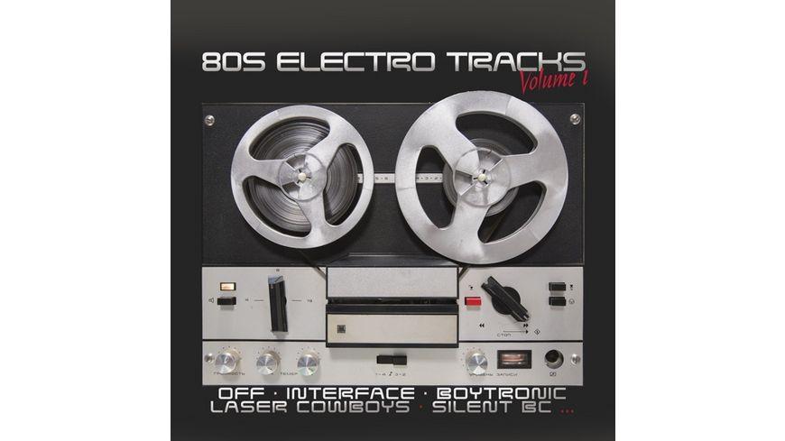 80s Electro Tracks Vol 1