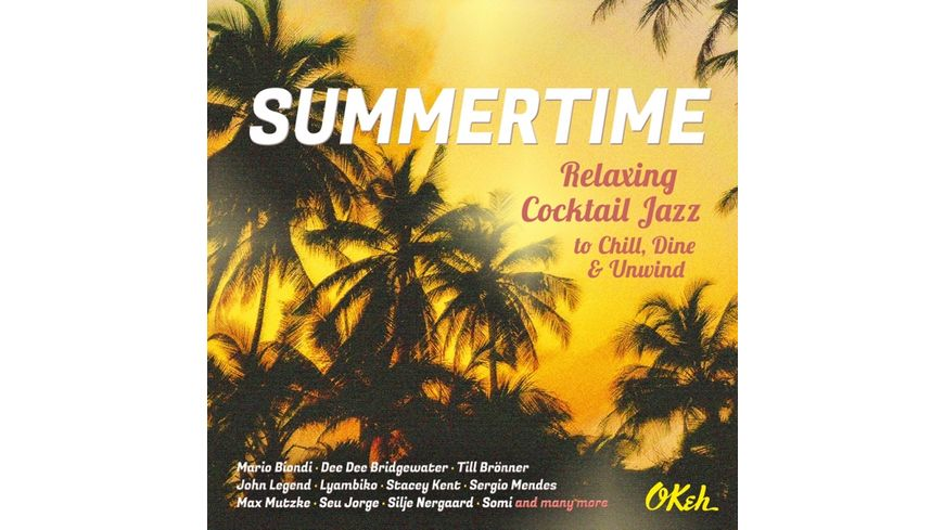 Summertime Relaxing Cocktail Jazz to Chill Dine