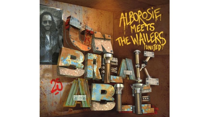 Meets The Wailers United Unbreakable