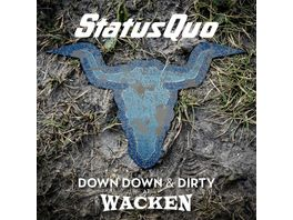 Down Down Dirty At Wacken