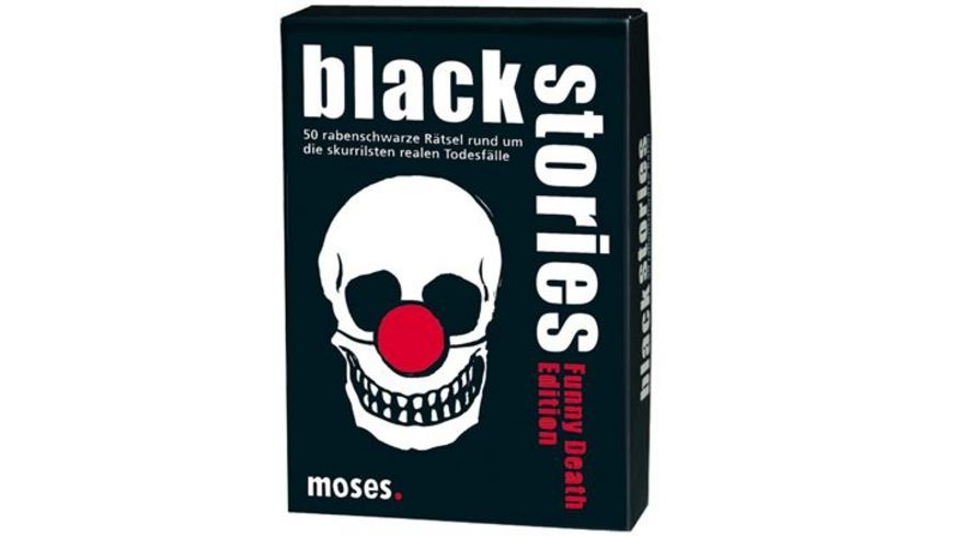 moses black stories Funny Death Edition