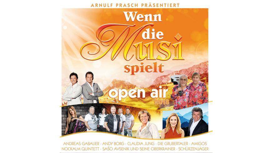 Wenn die Musi spielt Open Air 2018