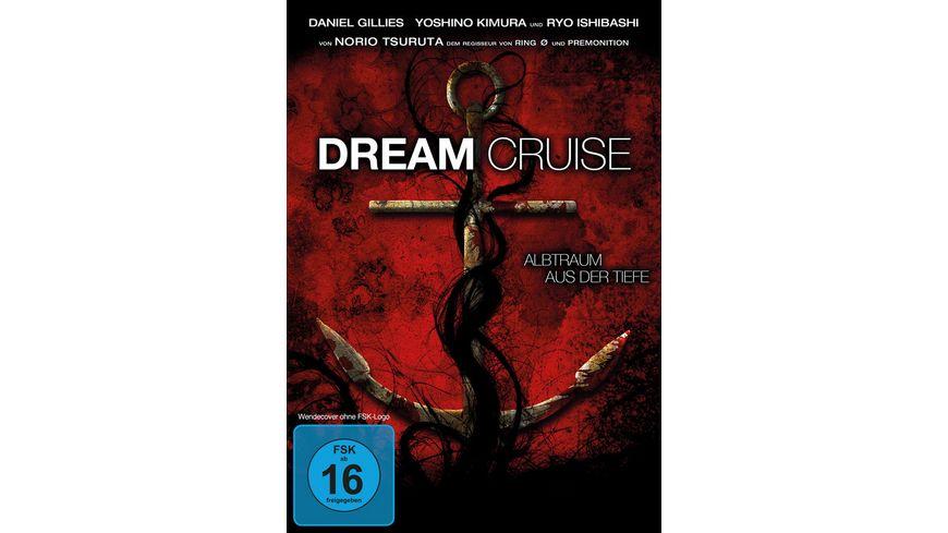 Dream Cruise Albtraum aus der Tiefe Uncut