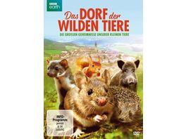Das Dorf der wilden Tiere Die grossen Geheimnisse unserer kleinen Tiere