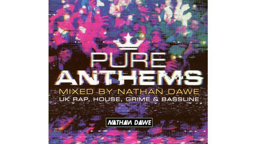 Pure Anthems UK Mixed by Nathan Dawe