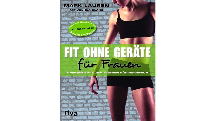 Fit ohne Geraete fuer Frauen Trainieren mit dem eigenen Koerpergewicht