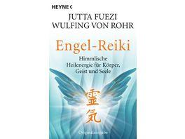 Engel Reiki Himmlische Heilenergie fuer Koerper Geist und Seele