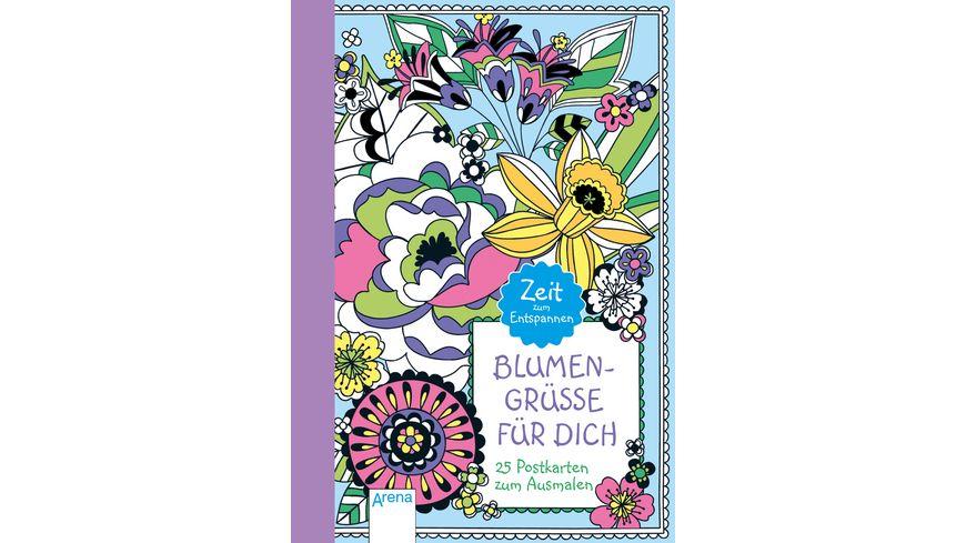 Blumengruesse fuer dich 25 Postkarten zum Ausmalen Zeit zum Entspannen