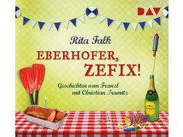 Eberhofer zefix Geschichten vom Franzl