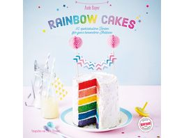 Rainbow Cakes 02 16 30 spektakulaere Torten