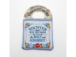 Einkaufstasche Toechter sind wie Blumen sie fuellen die Welt mit Schoenheit