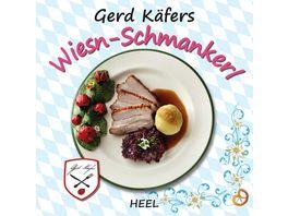 Gerd Kaefers Wiesn Schmankerl