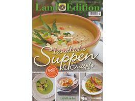 Land Edition Laendliche Suppen