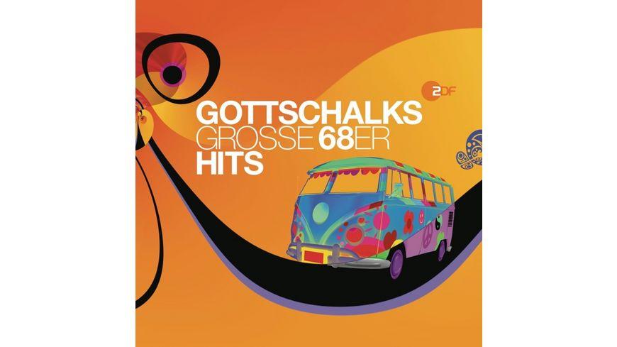 Gottschalks Grosse 68er Hits