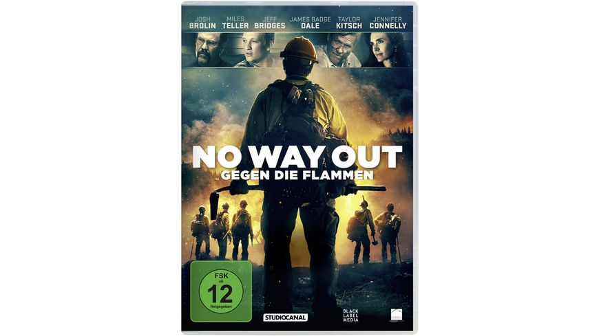 No Way Out Gegen die Flammen