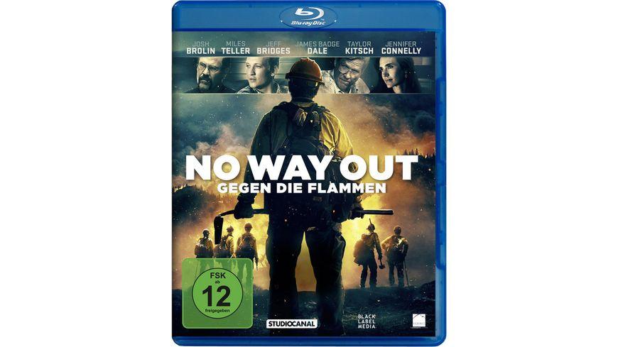 No Way Out Gegen die Flammen