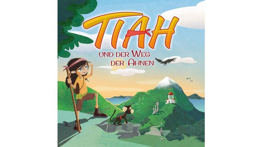 Tiah Und Der Weg Der Ahnen