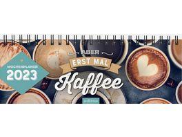 Tischkalender 2021 Aber erstmal Kaffee
