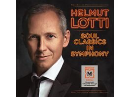 Helmut Lotti Soul Classics in Symphony Exklusive Mueller Edition