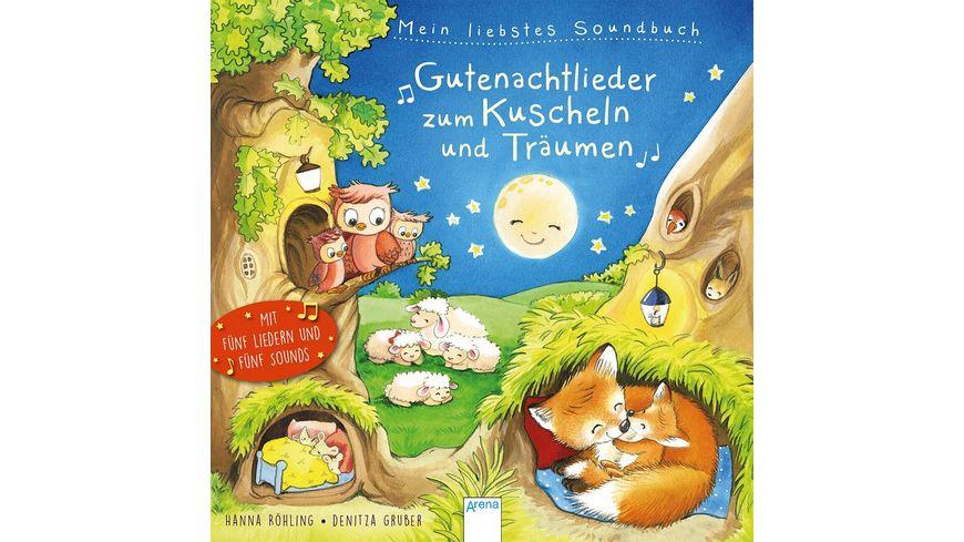 Mein liebstes Soundbuch Gutenachtlieder zum Kuscheln und Traeumen
