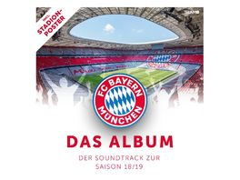 FC Bayern der Soundtrack zur Saison 18 19