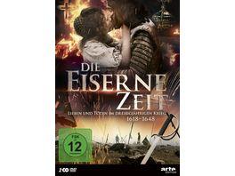 Die eiserne Zeit Leben und Sterben im Dreissigjaehrigen Krieg 1618 1648 2 DVDs
