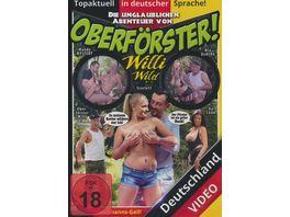 Die unglaublichen Abenteuer von Oberfoerster Willi Wild